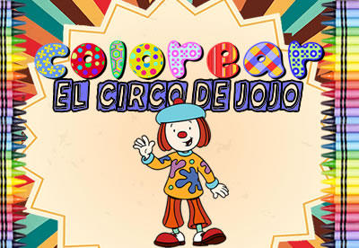 Colorear El circo de Jojo